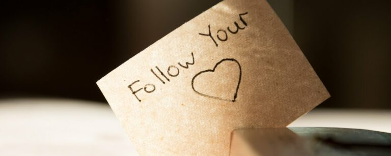 Je hart volgen – Hoe doe je dat?