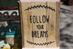 Je dromen volgen